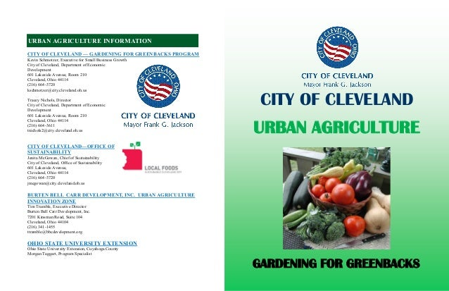 CITY OF CLEVELAND — GARDENING FOR GREENBACKS PROGRAM Kevin Schmotzer, Executive for Small Business Growth City of Clevelan...