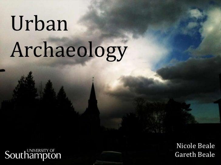 Urban    sArchaeology              Nicole Beale              Gareth Beale