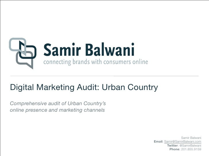 Digital Marketing Audit: Urban CountryComprehensive audit of Urban Country'sonline presence and marketing channels        ...
