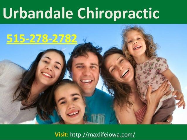 Urbandale Chiropractic Visit: http://maxlifeiowa.com/ 515-278-2782