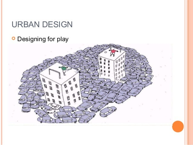 introduction to urban design and community What responsibilities does an urban university engaged in the act of master planning have to the city of which it is a part, and to the greater public good.
