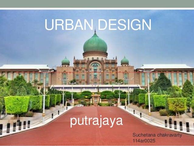 URBAN DESIGN putrajaya Suchetana chakravarty 114ar0025