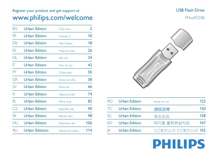 Register your product and get support at                                                  USB Flash Drivewww.philips.com/w...