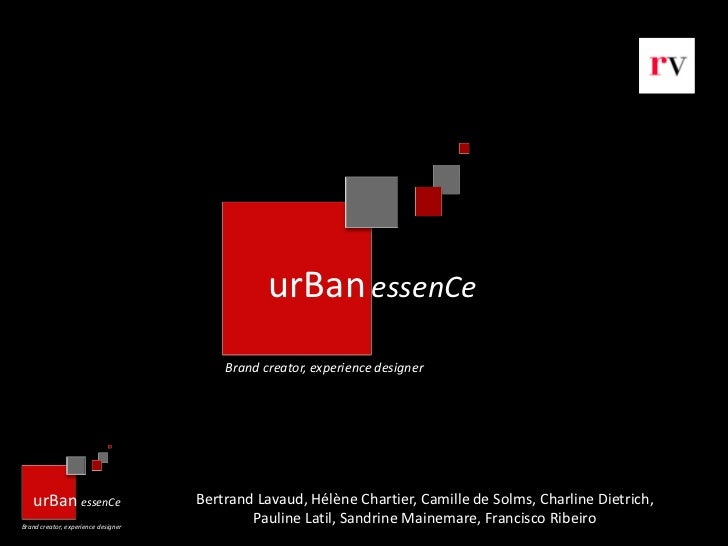 urBan essenCe                                         Brand creator, experience designer   urBan essenCe                  ...