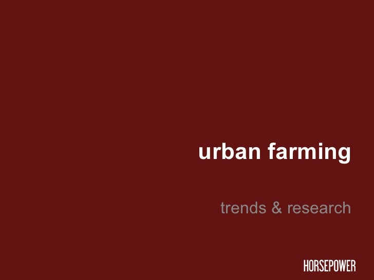 urban farming trends & research