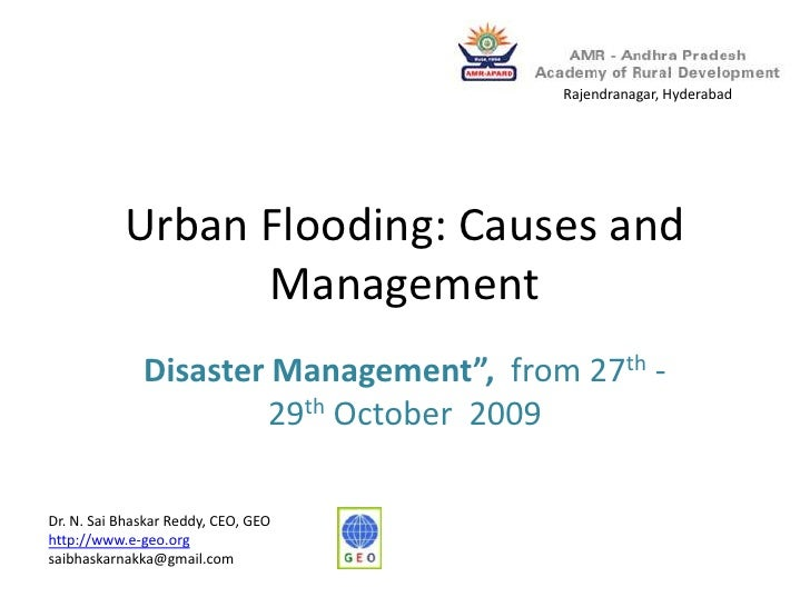 "Urban Flooding: Causes and Management <br />Disaster Management"",  from 27th -29th October  2009 <br />Rajendranagar, Hyde..."