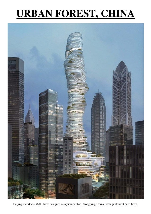 Urban forest china beijing architects mad have designed a skyscraper for chongqing china