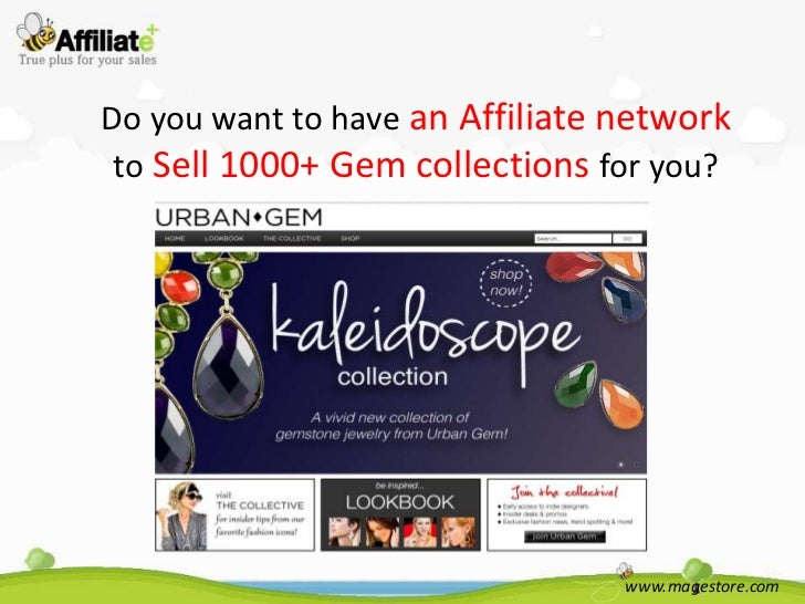 Do you want to have an Affiliate network to Sell 1000+ Gem collections for you?                                 www.magest...
