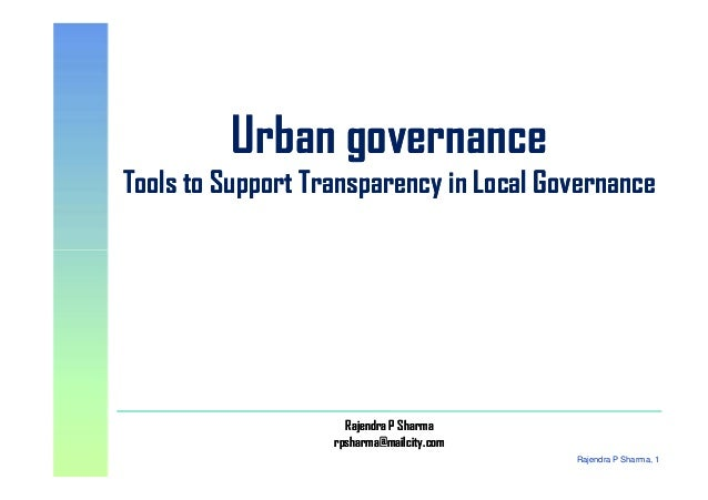Urban governance Tools to Support Transparency in Local Governance Urban governance Tools to Support Transparency in Local...