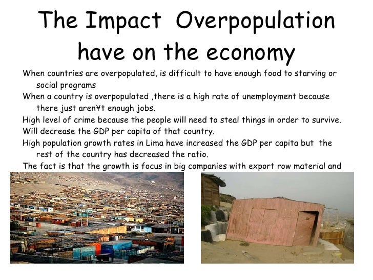 the negative impact of overpopulation on the world The effects of population growth on economic performances an increase in fertility tends to have negative effects on per capita other third world.