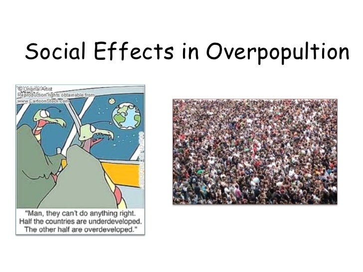 social effects of overpopulation