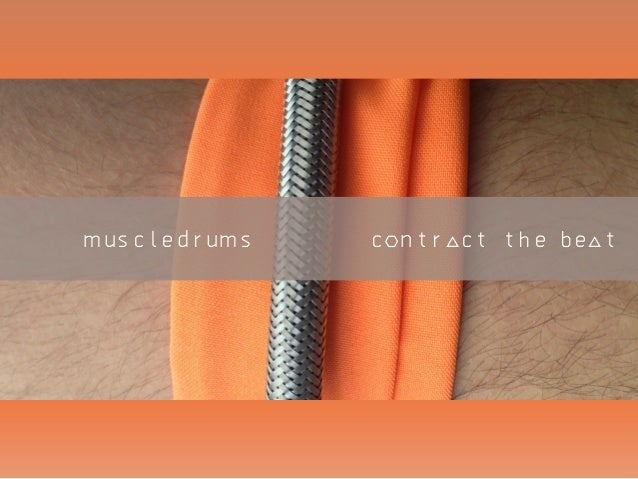 muscledrums  ` contract the beat