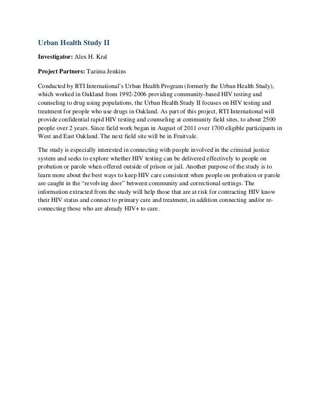 Urban Health Study IIInvestigator: Alex H. KralProject Partners: Tazima JenkinsConducted by RTI International's Urban Heal...