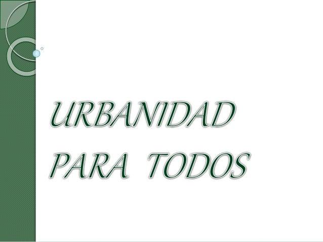 Urbanidad Para Todos