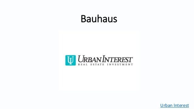 Bauhaus Urban Interest