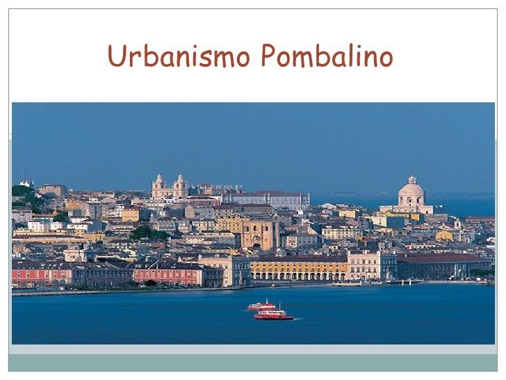 Urbanismo Pombalino