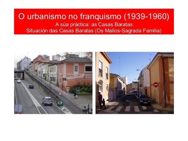 O urbanismo no franquismo (1939-1960) As vivendas sociais: Vivendas dos Mariñeiros