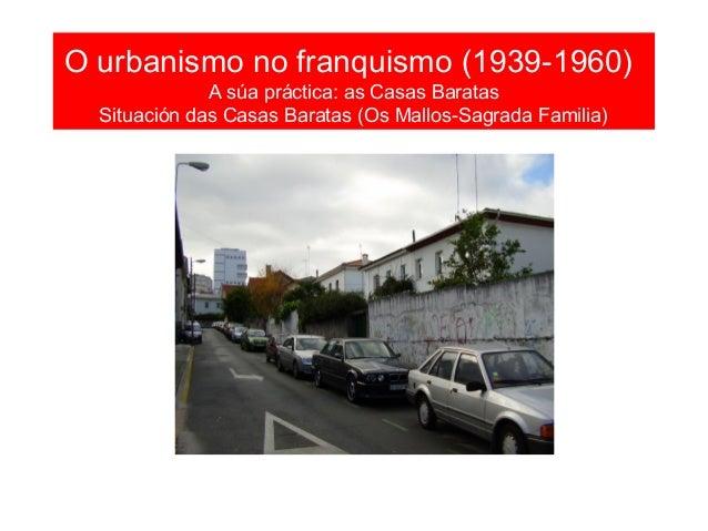 O urbanismo no franquismo (1939- 1960) As vivendas sociais: A Sagrada Familia