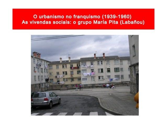 O urbanismo no franquismo (1939-1960) Vivendas sociais: O Birloque