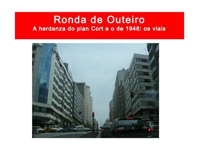A herdanza do plan Cort e o de 1948: os viais Avda. de Alfonso Molina