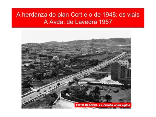 A herdanza do plan Cort e o de 1948: os viais Avda. de Lavedra 1969 FOTO BLANCO. La Coruña entre siglos