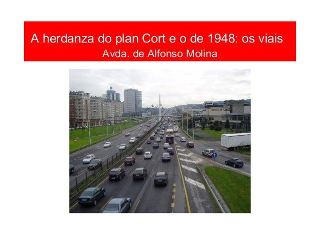 A herdanza do plan Cort e o de 1948: os viais Catro Camiños 1972 FOTO BLANCO. La Coruña entre siglos