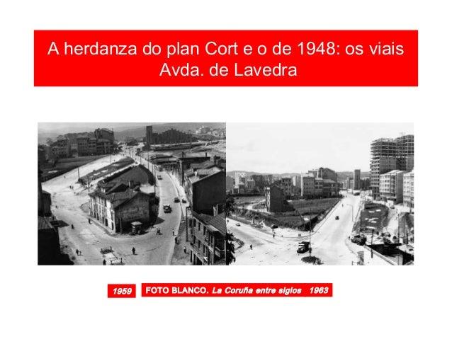 A herdanza do plan Cort e o de 1948: os viais viaducto de Catro Camiños