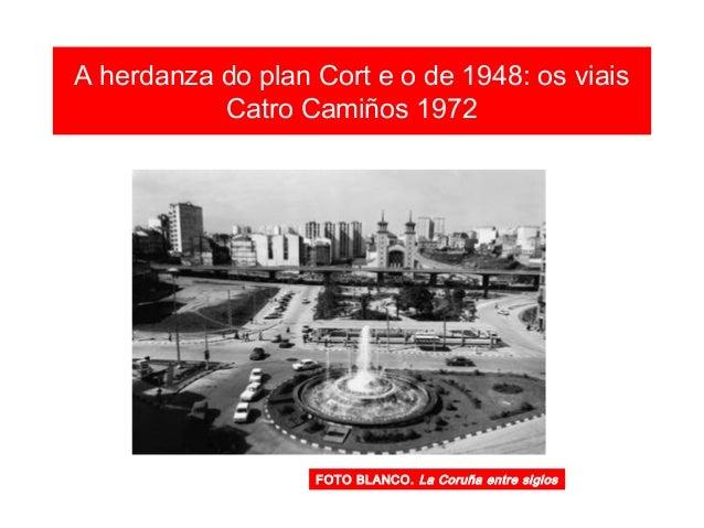 1960-1975 O URBANISMO NON PLANIFICADO MONTE ALTO AGRA DO ORZÁN SAGRADA FAMILIA MALLOS CASTRILLÓN