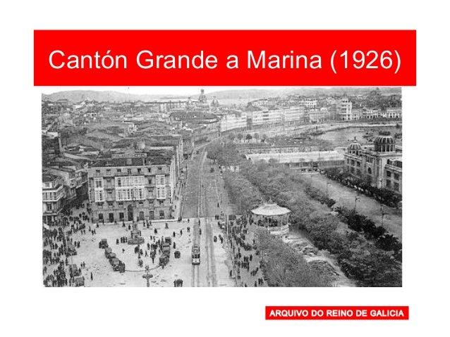 ARQUIVO DO REINO DE GALICIA Cantón Grande