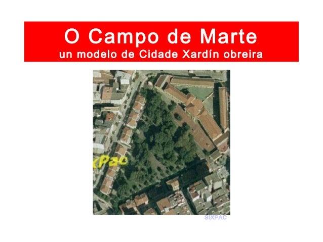 O Campo de Marte un modelo de Cidade Xardín