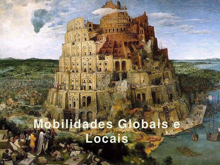 Mobilidades Globais e Locais<br />