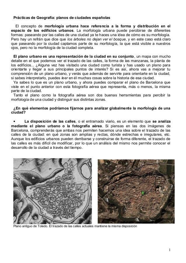 Prácticas de Geografía: planos de ciudades españolas El concepto de morfología urbana hace referencia a la forma y distrib...