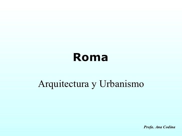 Urbanismo y arquitectura romana parte 2 for Arquitectura y urbanismo