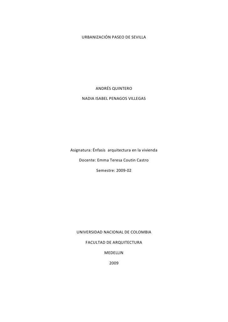 URBANIZACIÓN PASEO DE SEVILLA                  ANDRÉS QUINTERO        NADIA ISABEL PENAGOS VILLEGAS     Asignatura: Énfasi...