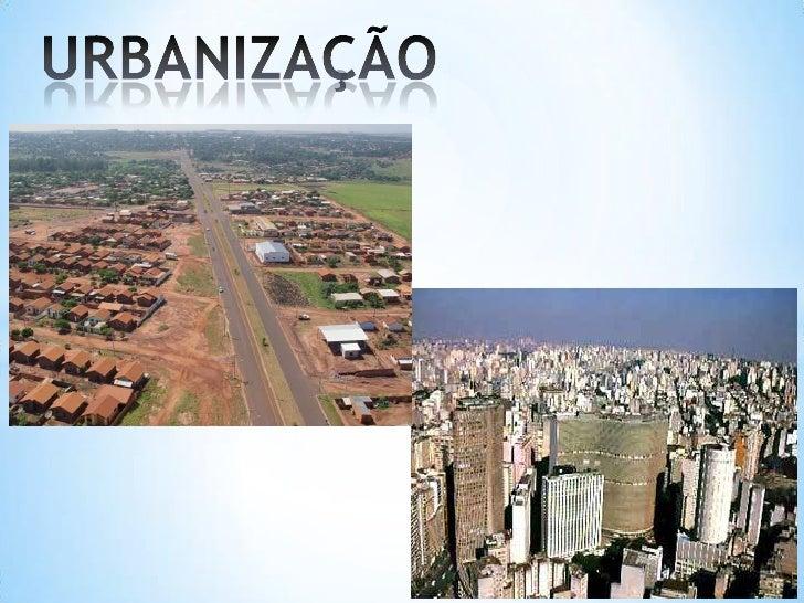 *Quando o crescimento dapopulação do meio urbano supera ado meio rural;*Está associado a migração dapopulação que vive no ...