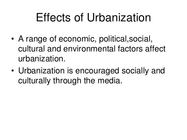 the consequences of urbanization a decrease of culture and increase in social inequalities Learn about social inequality which results from a society organized by hierarchies of class, race, and gender that broker access to resources and rights.