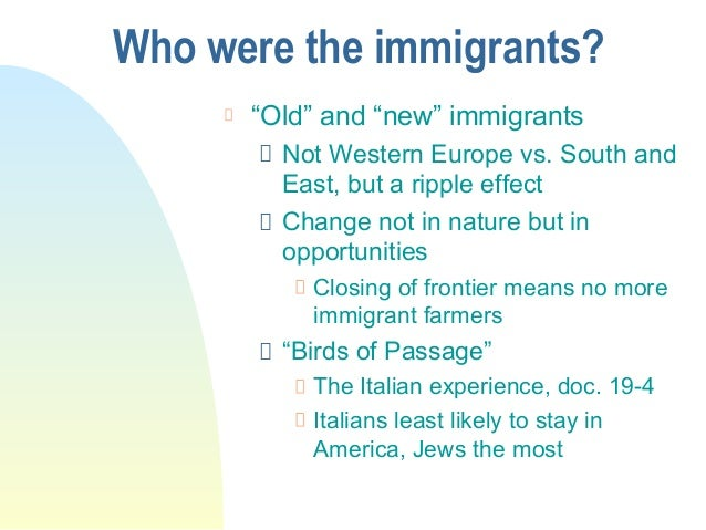 How are new and old immigrants alike and different?