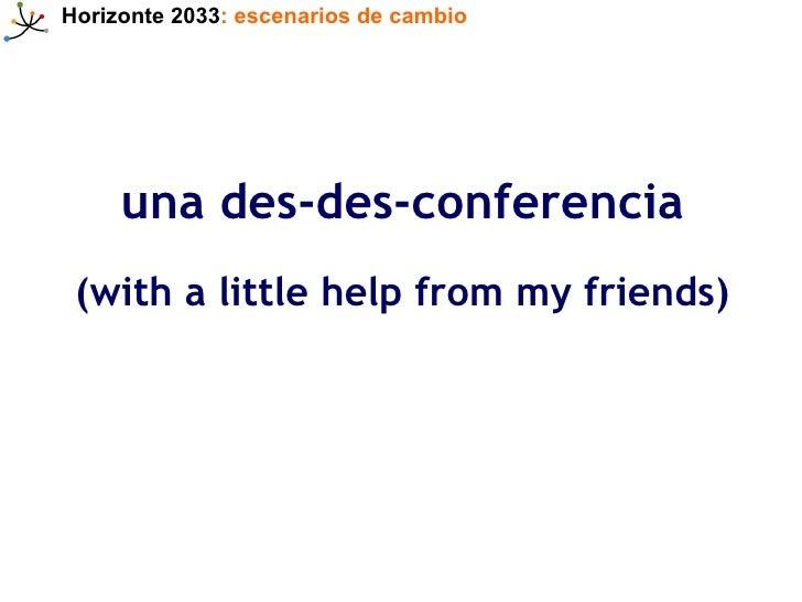 Horizonte 2033: escenarios de cambio Slide 2