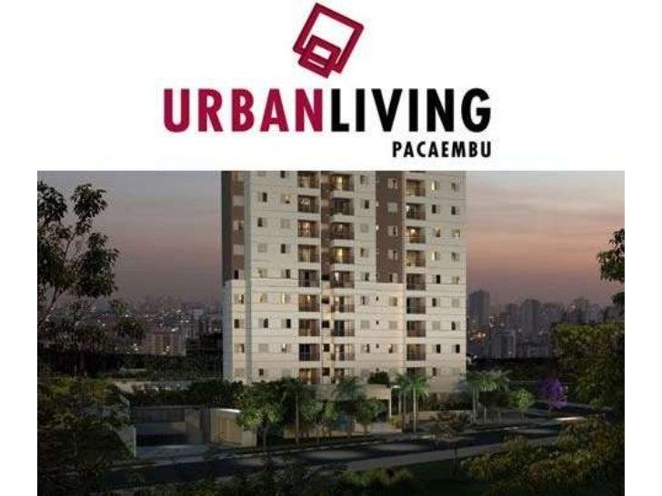Urban Living Pacaembu    http://www.arrobacasa.com.br/urban-living-                     pacaembu  Urban Living Pacaembu - ...