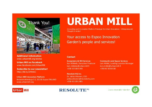 URBAN MILLCo-working and Co-creation Platform Prototype for Urban Innovations – Entrepreneurial Thought in Action! Your ac...
