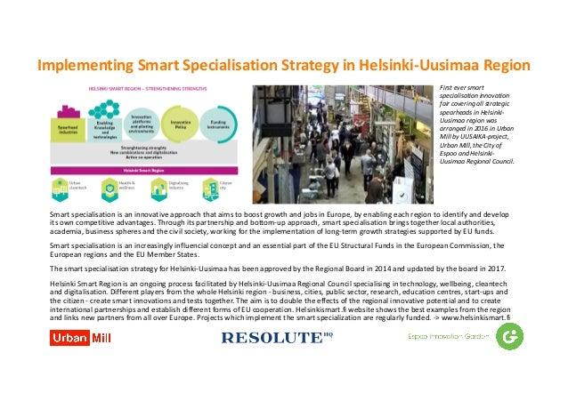 ImplementingSmart Specialisation Strategy inHelsinki-UusimaaRegion Smartspecialisation isaninnovativeapproachthat...