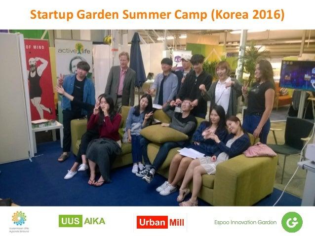 Startup Garden Summer Camp (Korea 2016)