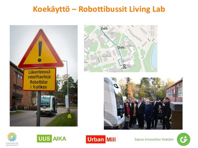 Koekäyttö – Robottibussit Living Lab