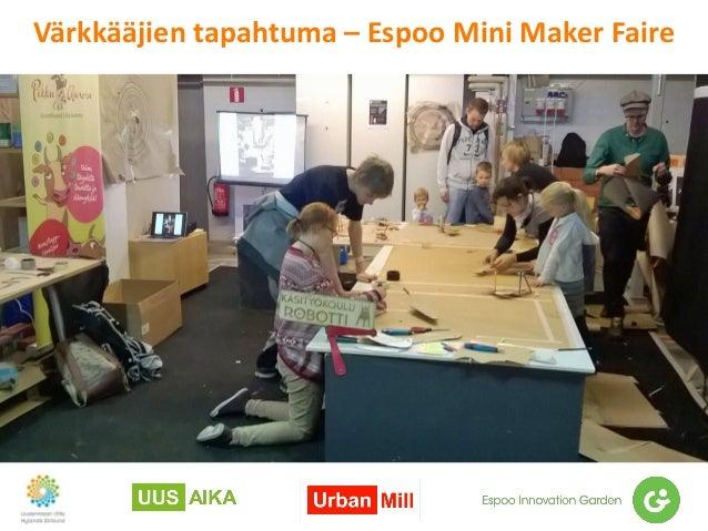 Värkkääjien tapahtuma – Espoo Mini Maker Faire