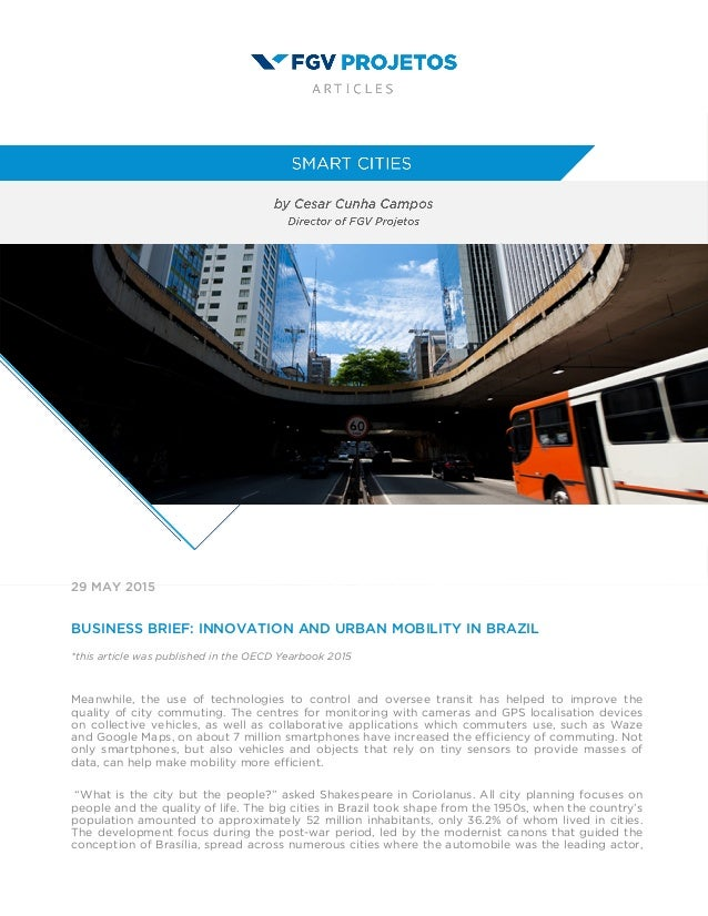 29 MAY 2015 BUSINESS BRIEF: INNOVATION AND URBAN MOBILITY IN BRAZIL *this article was published in the OECD Yearbook 2015 ...