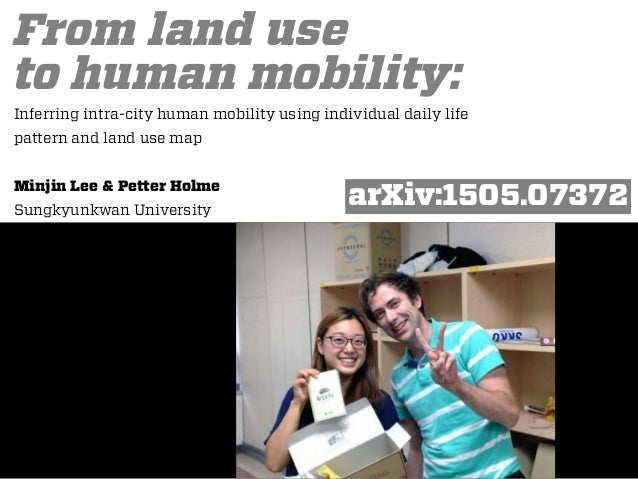 From land use to human mobility: Inferring intra-city human mobility using individual daily life pattern and land use map ...