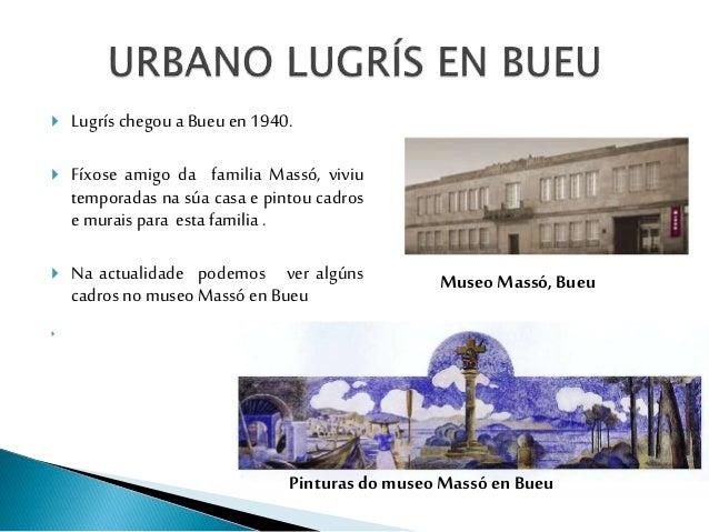 Urbano lugrís Slide 3