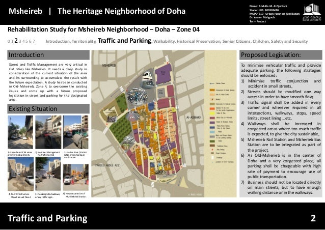 Rehabilitation Study for Msheireb Neighborhood – Doha – Zone 04 Introduction, Territoriality, Traffic and Parking, Walkabi...