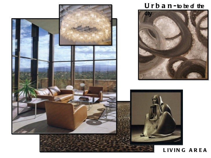 LIVING AREA Urban- to be of the city
