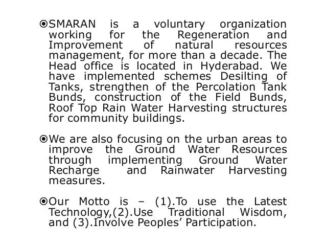 SMARAN is a voluntary organization working for the Regeneration and Improvement of natural resources management, for more...